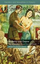 Brutality and Desire