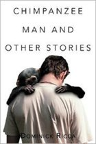 Chimpanzee Man and Other Stories