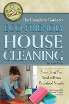 The Complete Guide to Eco-Friendly House Cleaning: Everything You Need to Know Explained Simply