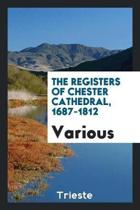 The Registers of Chester Cathedral, 1687-1812