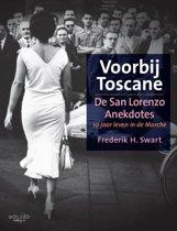 Voorbij Toscane: de San Lorenzo anekdotes