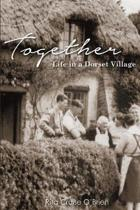 Together: Life in a Dorset Village