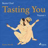 Tasting You, 1: Voyeur (Unabridged)