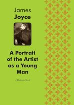 A Portrait of the Artist as a Young Man A Modernist Novel