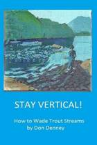Stay Vertical!