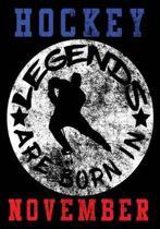 Hockey Legends Are Born In November