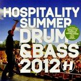 Hospitality Summer Drum  Bass 2012