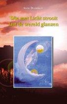 Wie met Licht strooit laat de wereld glanzen