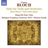 Bloch: Suite For Viola And Orch.