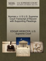 Norman V. U S U.S. Supreme Court Transcript of Record with Supporting Pleadings
