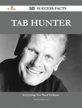 Tab Hunter 148 Success Facts - Everything you need to know about Tab Hunter