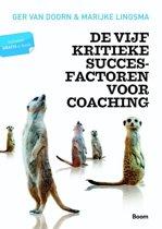 De vijf kritieke succesfactoren voor coaching