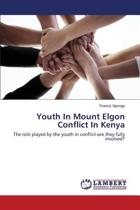 Youth in Mount Elgon Conflict in Kenya