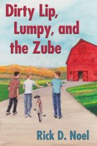 Dirty Lip, Lumpy, and the Zube