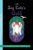 The Bag Lady's Gold