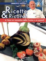 Ricette & Ricordi � 4