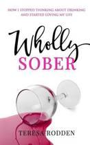 Wholly Sober