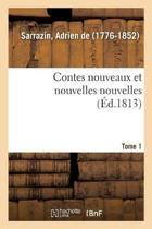 Contes Nouveaux Et Nouvelles Nouvelles. Tome 1