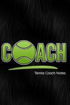 Tennis Coach Notes