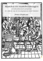 Martelen en martelwerktuigen in cultuurhistorisch perspectief