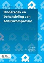 Orthopedische casuïstiek - Onderzoek en behandeling van zenuwcompressie