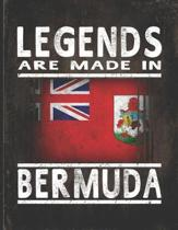 Legends Are Made In Bermuda: Customized Gift for Bermudian Coworker Undated Planner Daily Weekly Monthly Calendar Organizer Journal