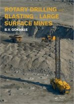 Rotary Drilling and Blasting in Large Surface Mines