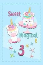 Sweet Magical & 3
