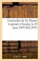 Fun railles de M. Daniel Legrand, Fouday, Le 19 Mars 1859