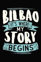 Bilbao It's where my story begins