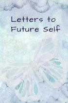 Letters To Future Self