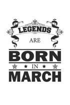 Legends Are Born In March: Notizbuch, Notizheft, Notizblock - Geburtstag Geschenk-Idee f�r Legenden - Karo - A5 - 120 Seiten