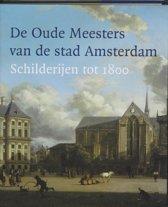 De Oude Meesters Van De Stad Amsterdam