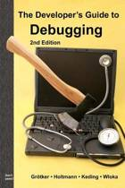 The Developer's Guide to Debugging