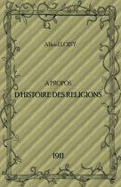 A PROPOS DE L'HISTOIRE DES RELIGIONS