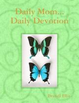 Daily Mom...Daily Devotion