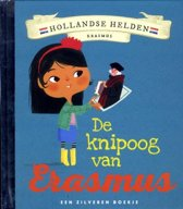 Hollandse Helden 4 - Erasmus - Zilveren boekje - De knipoog van Erasmus