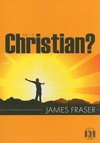 Am I a Christian