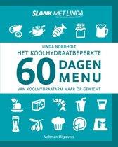 Boek cover Het koolhydraatarme 60 dagen menu van Linda Nordholt (Hardcover)
