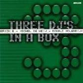 Erick E - Michel De Heij - Ronald Molendijk – Three DJ's In A Box  - Vol. III