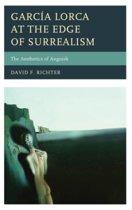 Garcia Lorca at the Edge of Surrealism
