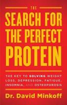 The Search for the Perfect Protein