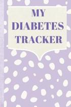 My Diabetes Tracker: Daily Record - Weekly Page - Two Year Glucose Tracker - Blood Sugar Journal