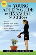 The Young Adult's Guide to Financial Success, 2nd Edition