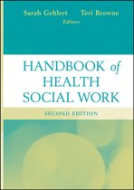 Handbook of Health Social Work, Second Edition