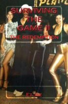 Surviving the Game II