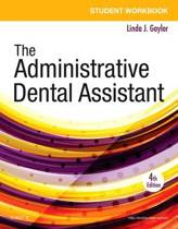 Student Workbook for the Administrative Dental Assistant, 4e
