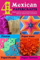 4 Mexican Paper Crafts