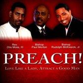 Preach!: Love Like a Lady, Attract a Good Man