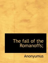The Fall of the Romanoffs;